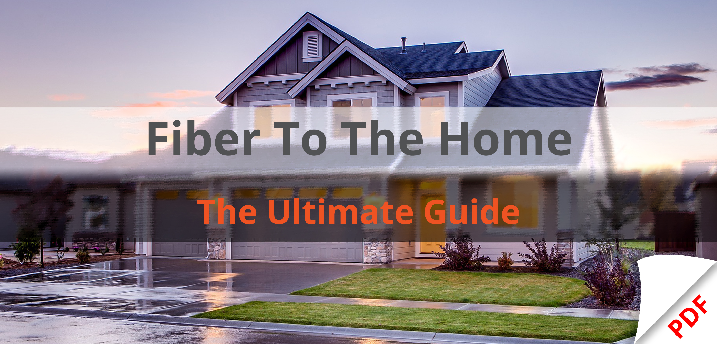 Download - Fiber To The Home - Landing Page (featured image)