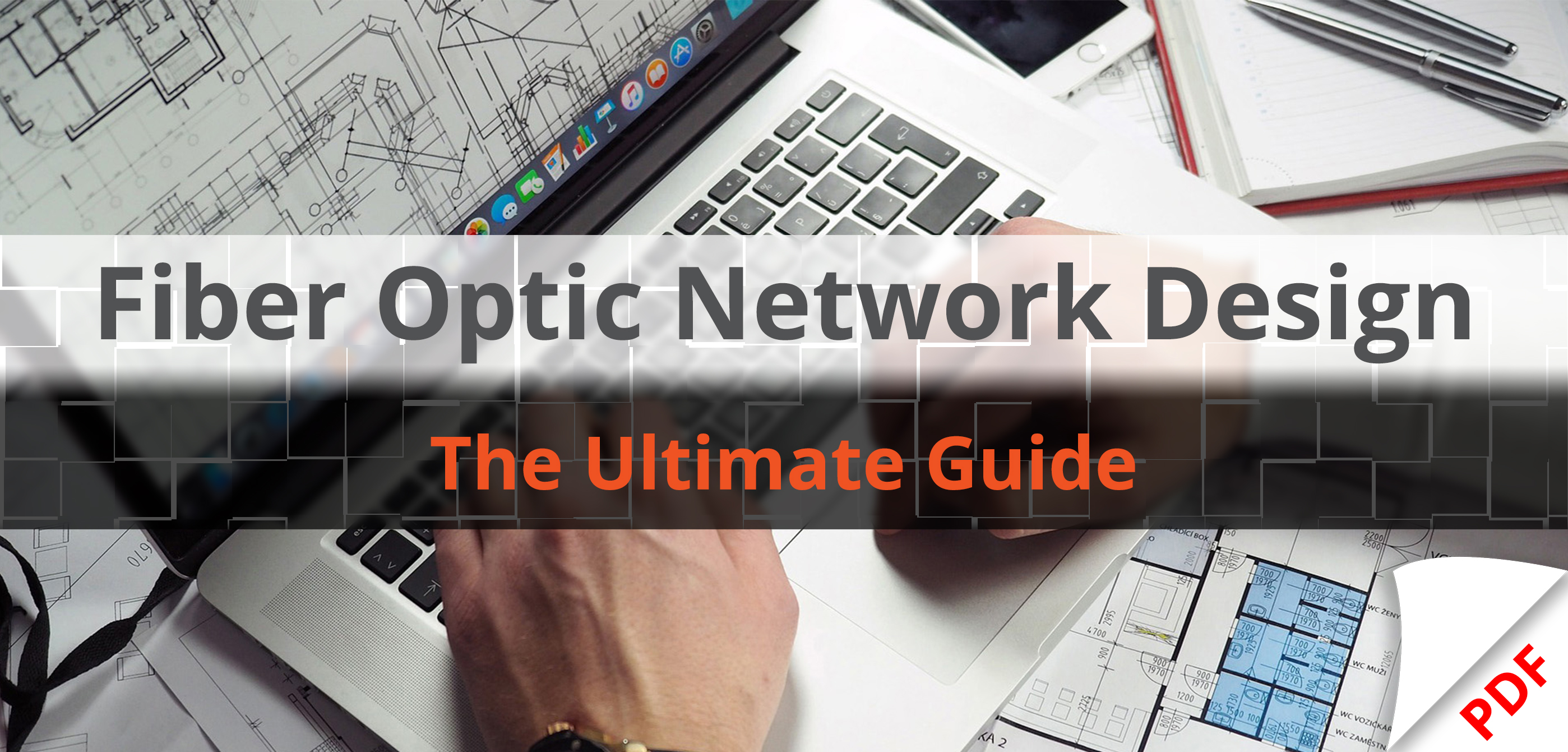 PDF Download - Fiber Optic Network Design - Landing Page (featured image)